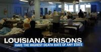 Louisiana -  Highest Incarceration and Worst Prison Healthcare?