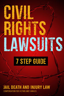 Civil Rights Lawsuits - 7 Step Guide